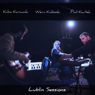 Lublin Sessions with Wera Kidzeski & Kuba Karwacki