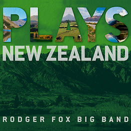 Plays New Zealand - Rodger Fox Big Band_