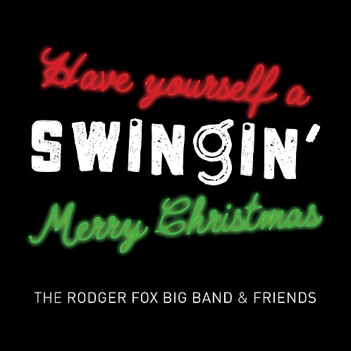 Have Yourself A Swingin' Merry Christmas