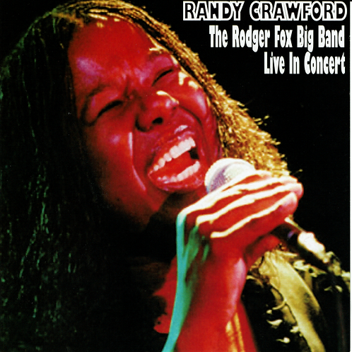 Randy Crawford & The Rodger Fox Big Band Live In Concert (2000)