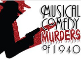 Just got cast in: Musical Comedy Murders of 1940