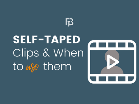 Self-Taped Acting Clips & When to Use Them