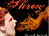 Come see Taming of the Shrew!