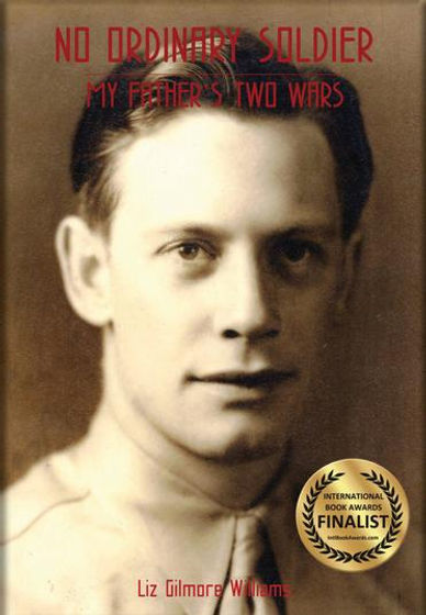Book Cover - No Ordinary Soldier My Father's Two Wars