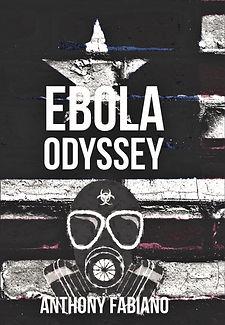 Ebola Odyssey by Anthony C. Fabiano