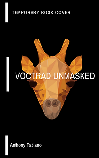 Voctrad Unmasked by Anthony C. Fabiano