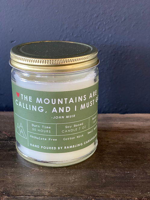The Mountains Are Calling, And I Must Go Candle