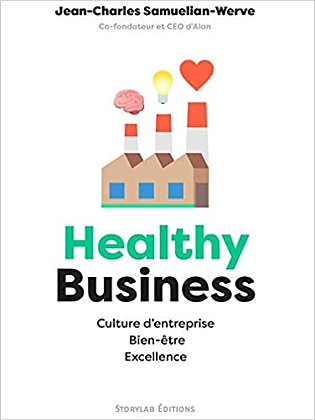 Healthy Business: Culture d'entreprise, Bien-être, Excellence