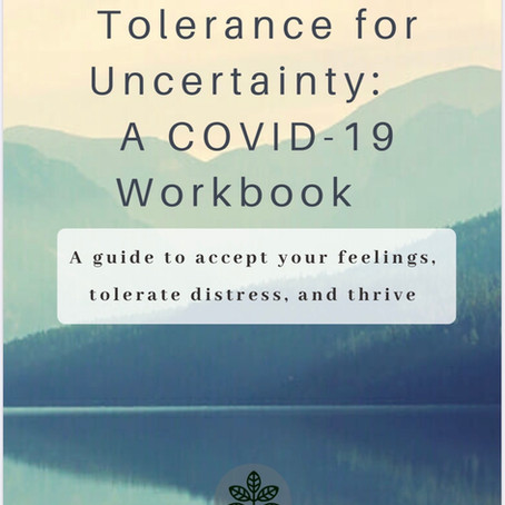 COVID_19 Workbook: Tolerance for Uncertainty