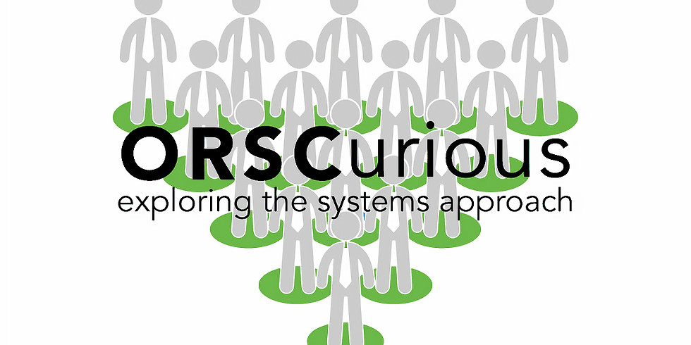 ORSCurious | Exploring the Systems Approach | An Initiative by Elf Coaching