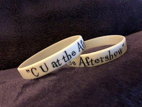 """""""C U at the Aftershow"""" Bracelet"""