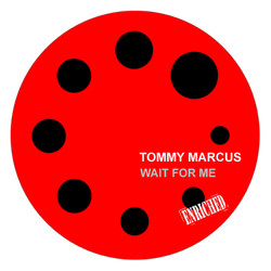 TOMMY MARCUS - WAIT FOR ME