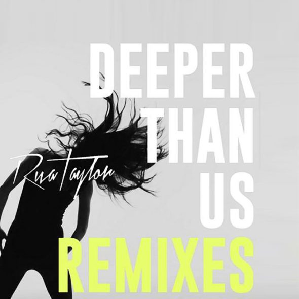 Riva Taylor - Deeper Than Us