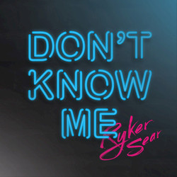 Ryker Sear - Don't Know Me