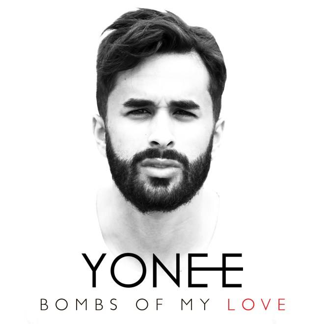 Yonee - Bombs Of My Love