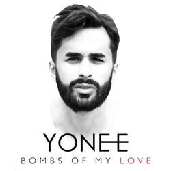 Yonee - Bombs Of My Love