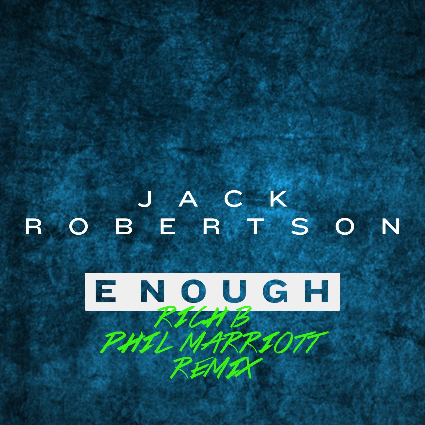 Jack Robertson - Enough