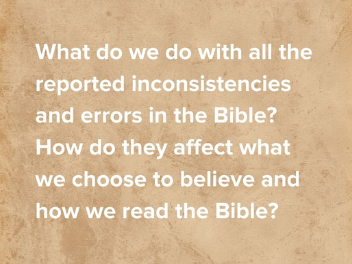 What to make of reported inconsistencies in the Bible?