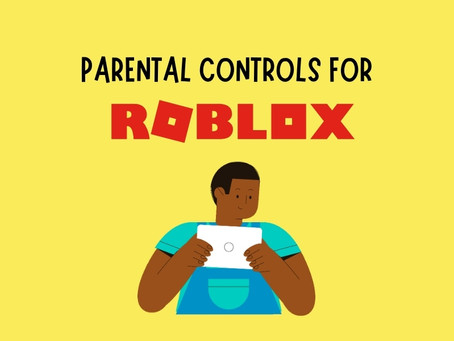 Set up Parental Controls for Roblox