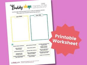 Cyber Buddy or Cyberbully? (Printable Worksheet)