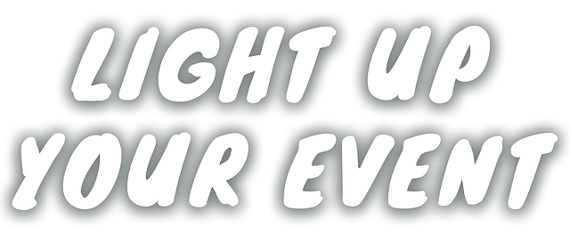 Light Up Your Event words Shadow3.png