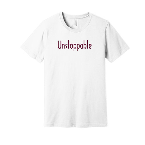 """""""Unstoppable"""" shirt"""