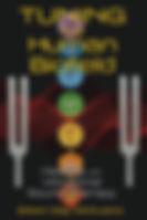 Tuning the Human Biofield - The Book
