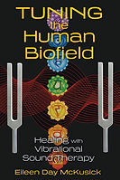 Tuning the Human Biofield - The Book