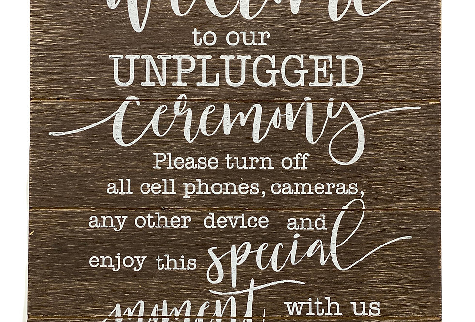 """Unplugged Ceremony Sign, 10"""" x 15"""""""