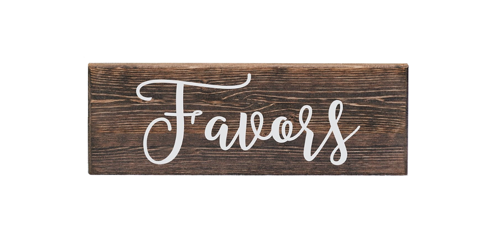 Wooden Favors Sign