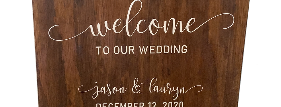 Welcome to Our Wedding, Brown Wood Custom Sign