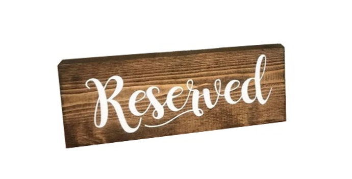 Wooden Reserved Sign - Dark Walnut