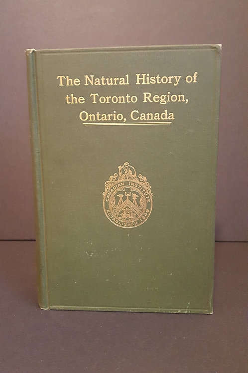 1913 Book of The Natural History of the Toronto Region, Ontario Canada