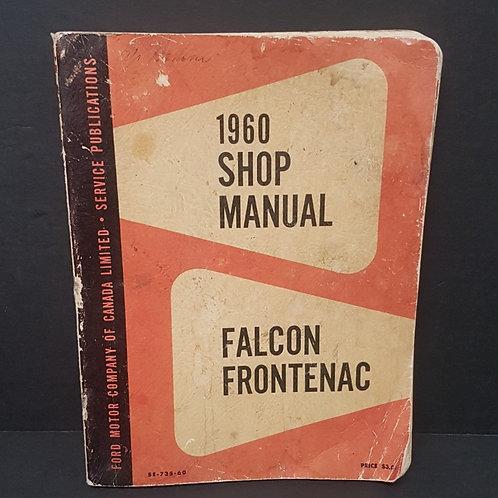 1960's Shop Manual Ford Falcon Frontenac
