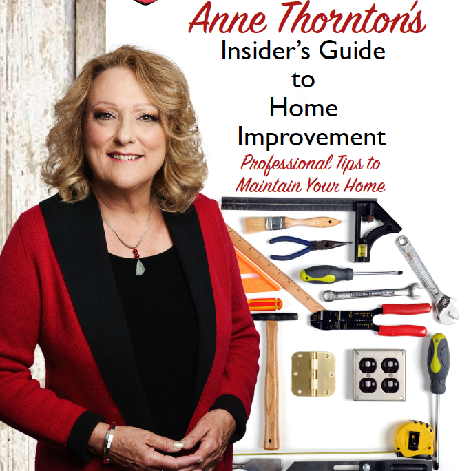 Anne Thornton gives her best tips and tricks for home improvement!