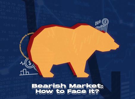 Bearish Market: How to Face It?