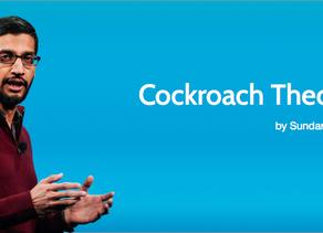 COCKROACH THEORY - Speech done by Google CEO, Sundar Pichai
