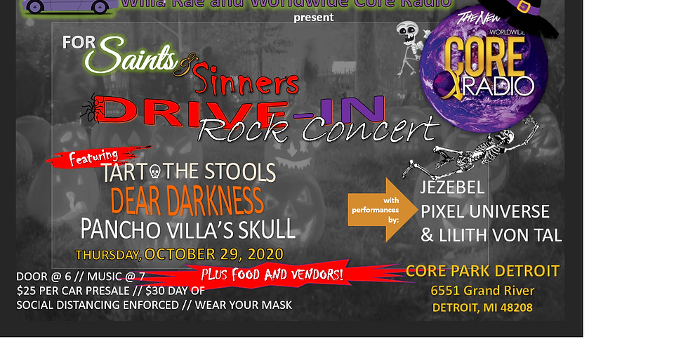 Willa Rae and WORLDWIDE CORE RADIO presents For Saints and Sinners Drive In Rock Concert