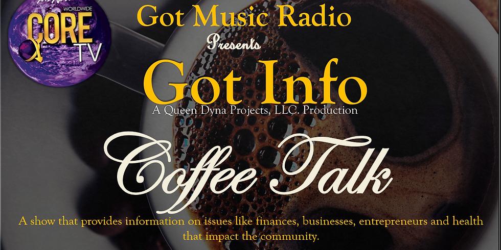GOT INFO presents COFFEE TALK