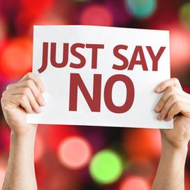 """Just say, """"No"""""""