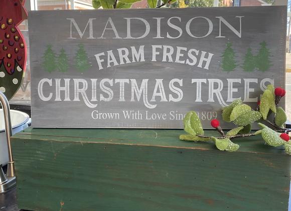 Madison Farm Fresh Christmas Trees (Customizable)