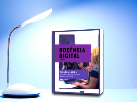 Novo e-book do Educador21 aborda questões da 'Docência Digital'