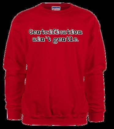 Gentrification Sweat