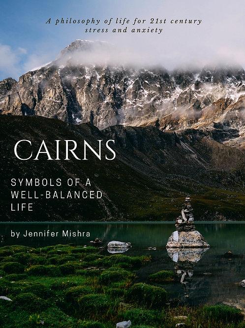 Cairns: Symbols of a Well-Balanced Life