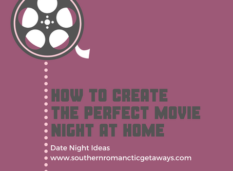 How To Create The Perfect Movie Night At Home