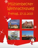 Der Mühlenbecker Weihnachtsweg 2015 war sehr gut besucht