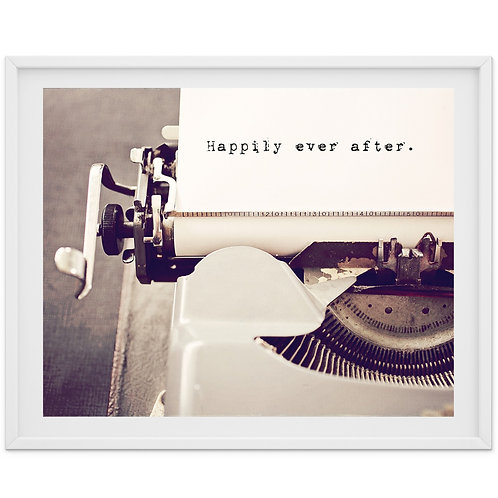 Happily Ever After - typewriter typography print or canvas wrap