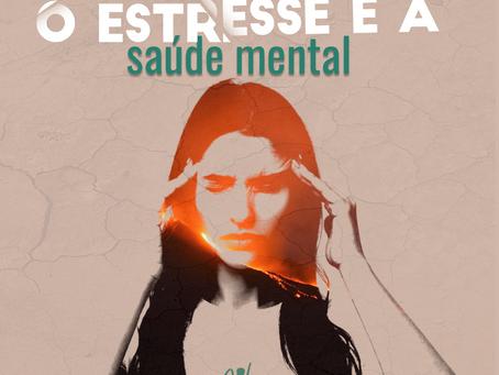 Estresse e a Saúde Mental