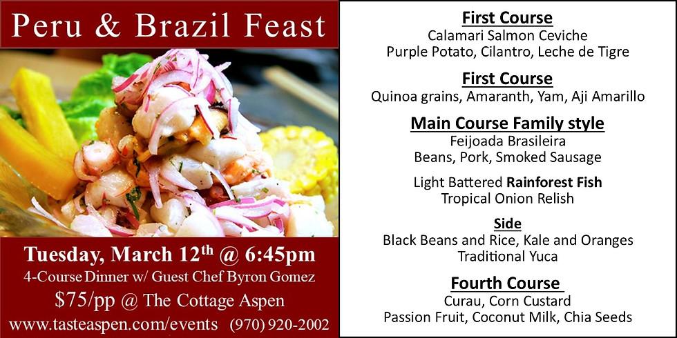 """Dinner """"Peru and Brazil Feast"""""""
