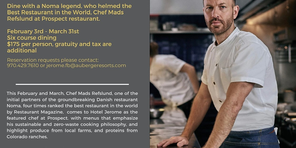 Chef Mads Refslund Pop-up Guest Chef at Hotel Jerome (Feb 3 to March 31)